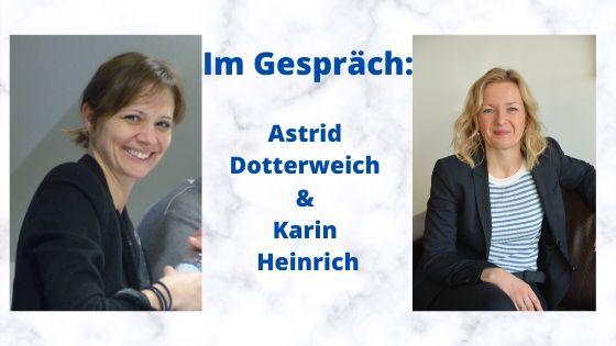 Im Gespräch_ Astrid Dotterweich & Karin Heinrich